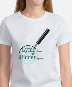 Lyme Disease ... A Hidden Epidemic Women's T-Shirt