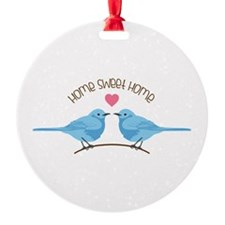 Home Sweet Home Bluebirds Ornament