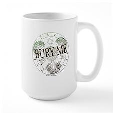 Bury Me Logo - Mug