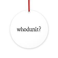 whodunit Ornament (Round)