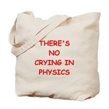 physics joke Tote Bag