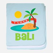 I Love Bali baby blanket