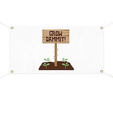 Grow Dammit Banner