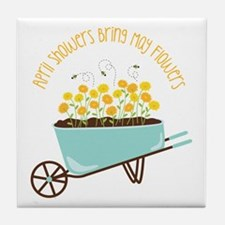 April Showers Bring May Flowers Tile Coaster