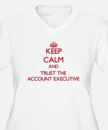 Keep Calm and Trust the Account Executive Plus Siz