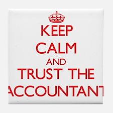 Keep Calm and Trust the Accountant Tile Coaster