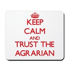 Keep Calm and Trust the Agrarian Mousepad