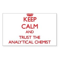 Keep Calm and Trust the Analytical Chemist Decal