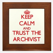 Keep Calm and Trust the Archivist Framed Tile