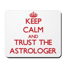 Keep Calm and Trust the Astrologer Mousepad