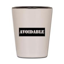 Avoidable Shot Glass