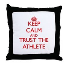 Keep Calm and Trust the Athlete Throw Pillow