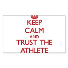 Keep Calm and Trust the Athlete Decal