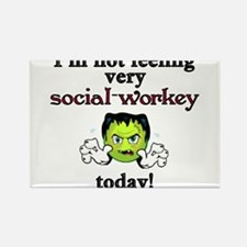 Not Social-Workey Today Magnets