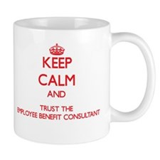 Keep Calm and Trust the Employee Benefit Consultan