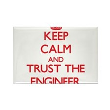 Keep Calm and Trust the Engineer Magnets
