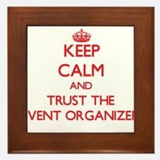 Keep Calm and Trust the Event Organizer Framed Til