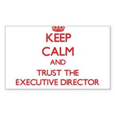 Keep Calm and Trust the Executive Director Decal