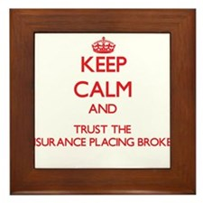 Keep Calm and Trust the Insurance Placing Broker F