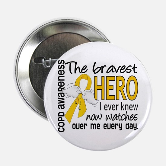 """Bravest Hero I Knew COPD 2.25"""" Button"""