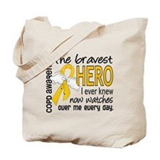 Bravest Hero I Knew COPD Tote Bag