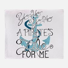 A Pirate's Life For Me Throw Blanket