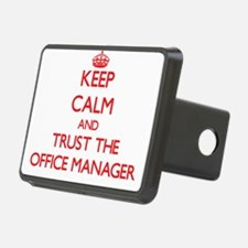 Keep Calm and Trust the Office Manager Hitch Cover