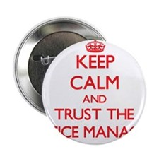 """Keep Calm and Trust the Office Manager 2.25"""" Butto"""