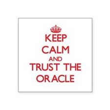 Keep Calm and Trust the Oracle Sticker