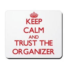 Keep Calm and Trust the Organizer Mousepad