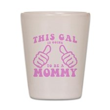 Going To Be A Mommy Shot Glass