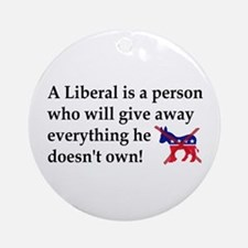 anti liberal give away Ornament (Round)