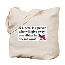 anti liberal give away Tote Bag