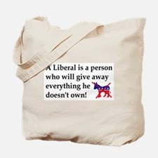 anti liberal give away Tote Bag