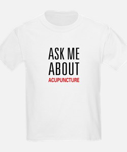 Ask Me Acupuncture T-Shirt