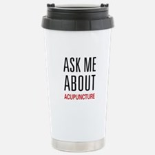 Ask Me Acupuncture Travel Mug