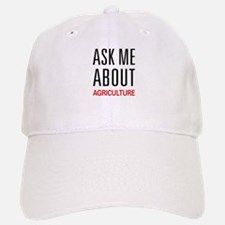 Ask Me About Agriculture Baseball Baseball Cap