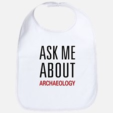 Ask Me About Archaeology Bib