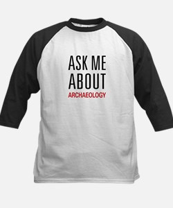 Ask Me About Archaeology Tee