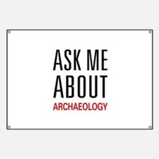 Ask Me About Archaeology Banner