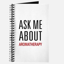 Ask Me About Aromatherapy Journal