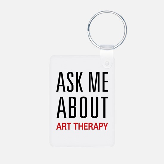 Ask Me About Art Therapy Keychains