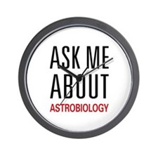 Ask Me About Astrobiology Wall Clock