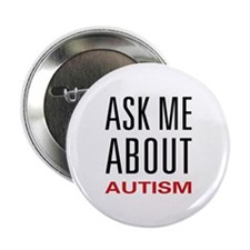 "Ask Me Autism 2.25"" Button"