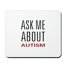 Ask Me Autism Mousepad