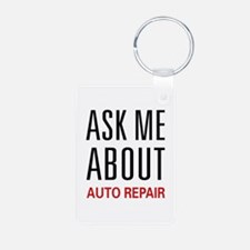 Ask Me About Auto Repair Keychains
