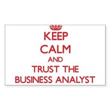 Keep Calm and Trust the Business Analyst Decal