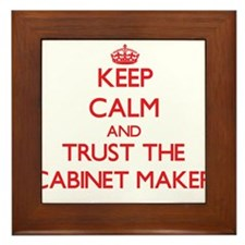 Keep Calm and Trust the Cabinet Maker Framed Tile