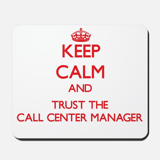 Keep Calm and Trust the Call Center Manager Mousep