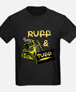 Ruff and Tuff Dozer T-Shirt